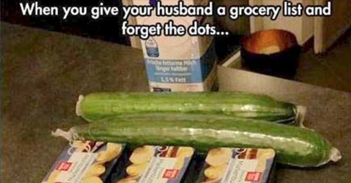 These 11 Husbands Need Everything Spelled Out For Them