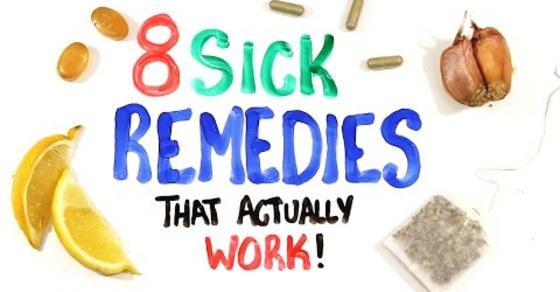 8 Sick Remedies That Work - Scientifically!