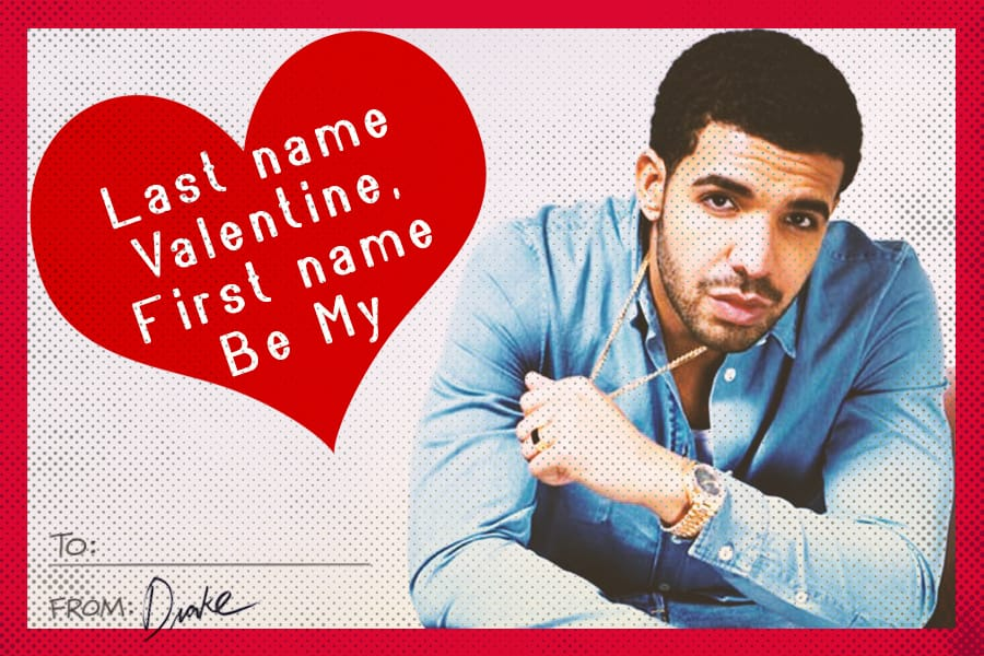 Image result for drake valentines
