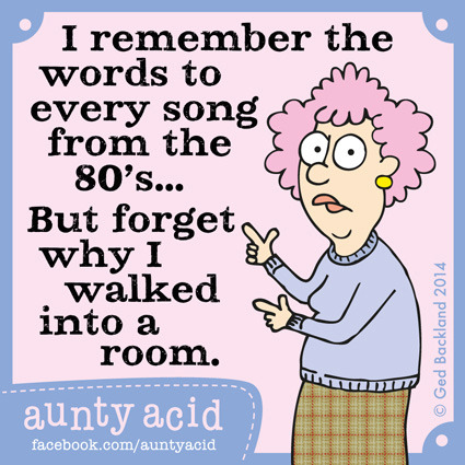 Aunty acid grows old in my twenties guff for Acid song 80s