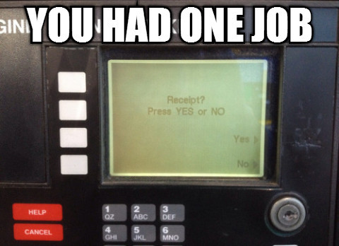 """Some of the Most Hilarious """"You Had One Job"""" Moments ..."""
